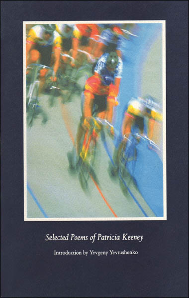 Selected Poems Of Patricia Keeney