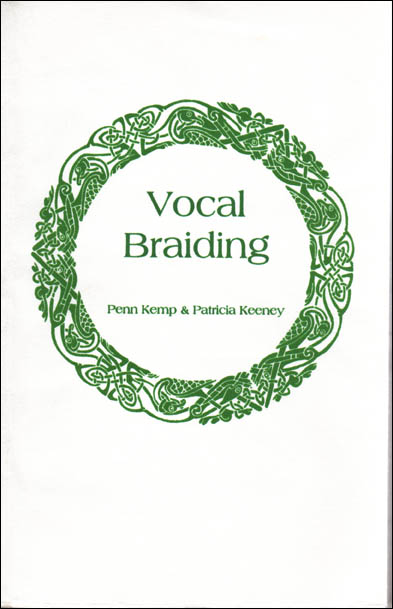 Patricia Keeney Vocal Braiding